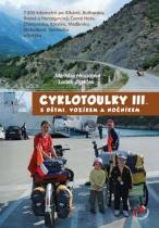 Cyklotoulky s dětmi, vozíkem a nočníkem III.