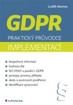 GDPR: Praktický průvodce implementací