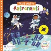 První objevy - Astronauti