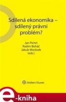 Sdílená ekonomika - sdílený právní problém