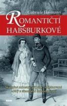 Romantičtí Habsburkové