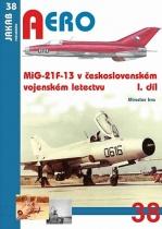 MiG-21F-13 v československém vojenském letectvu - 1.díl