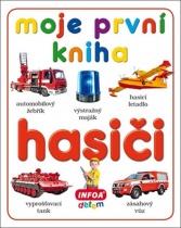 Moje první kniha - Hasiči