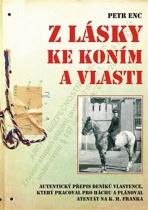 Z lásky ke koním a vlasti