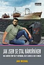 Jak jsem se stal námořníkem