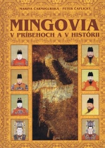 Mingovia v príbehoch a v histórii