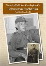 Životní příběh kováře a legionáře Bohuslava Suchánka