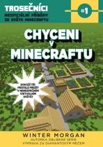 Chyceni v Minecraftu