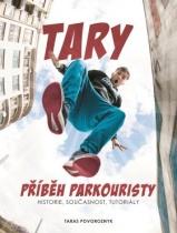 Tary: příběh parkouristy