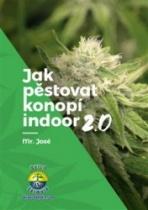 Jak pěstovat konopí indoor 2.0
