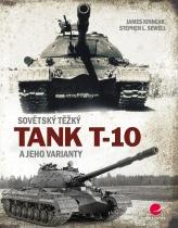 Sovětský těžký tank T 10 a jeho varianty