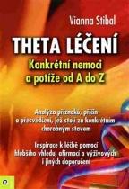 Theta léčení - Konkrétní nemoci a potíže od A do Z