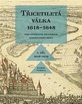 Třicetiletá válka 1618-1648, I. díl