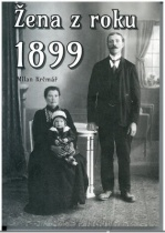 Žena z roku 1899