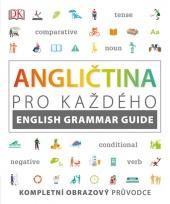 Angličtina pro každého - English Grammar Guide