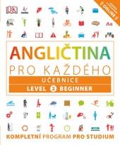 Angličtina pro každého - Učebnice, level 2 Beginner