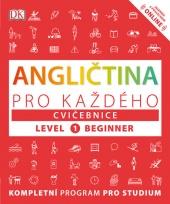 Angličtina pro každého - Cvičebnice, level 1 Beginner