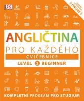 Angličtina pro každého - Cvičebnice, level 2 Beginner