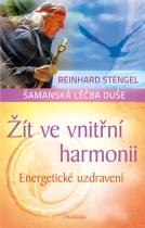 Žít ve vnitřní harmonii