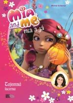 Mia a já: Tajemná lucerna