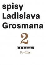 Spisy Ladislava Grosmana 2