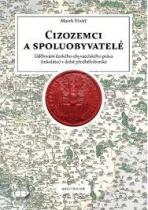 Cizozemci a spoluobyvatelé