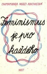 Feminismus je pro každého