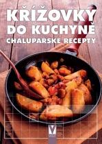 Křížovky do kuchyně - Chalupářské recepty