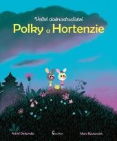 Velké dobrodružství Polky a Hortenzie