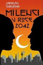 Milenci v roce 2042