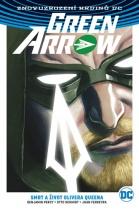 Green Arrow - Smrt a život Olivera Queena