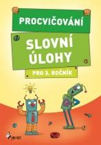 Procvičování - Slovní úlohy pro 3. ročník