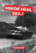 Konečně válka, vole…!