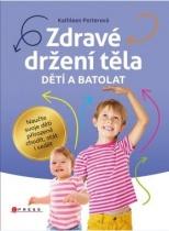 Zdravé držení těla dětí a batolat