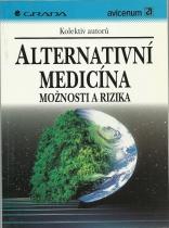 Alternativní medicína - možnosti a rizika