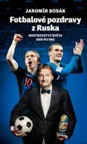 Fotbalové pozdravy z Ruska