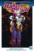 Harley Quinn - Joker miluje Harley