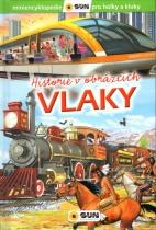 Historie v obrázcích - Vlaky
