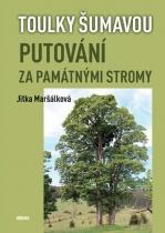 Toulky Šumavou - Putování za památnými stromy