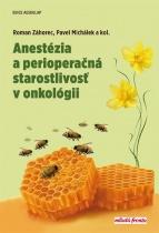 Anestézia a perioperačná starostlivosť v onkológii