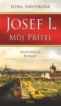 Josef I., můj přítel