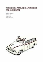 Fyziologie a patologická fyziologie pro záchranáře