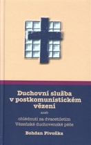 Duchovní služba v postkomunistickém vězení