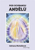Pod ochranou andělů