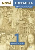 Nová literatura pro střední školy 1 - Pracovní sešit