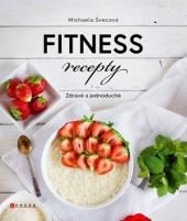 Fitness recepty - Zdravé a jednoduché