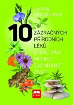 10 zázračných přírodních léků, které vám mohou zachránit život