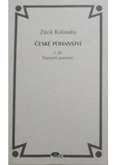 České pohanství, I. díl
