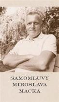 Samomluvy Miroslava Macka