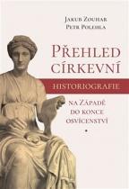 Přehled církevní historiografie na Západě do konce osvícenství